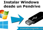 Instalar Windows 7 desde un Pendrive USB