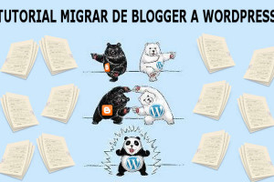 Como migrar de blogger a Wordpress